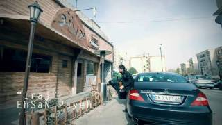 Iraj Music Video Ehsan Payeh