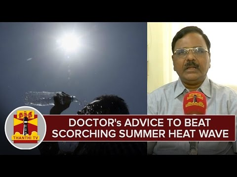 Doctors-Advice-To-Beat-Scorching-Summer-Heat-Wave--Thanthi-TV