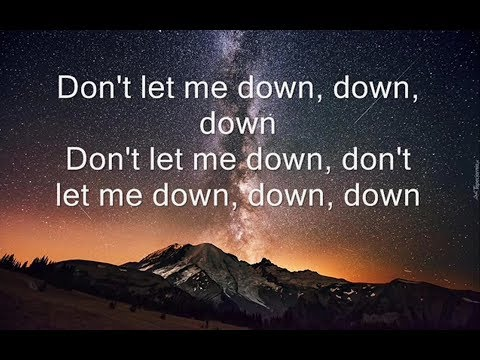 The Chainsmokers - Don't let me down [Lyrics] ft. Daya