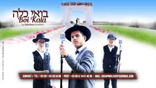 Boi Kala - בואי כלה - By Hababou Brothers - Impossible (cover) דוד האבאבו