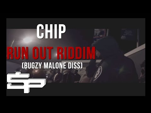 CHIP | RUN OUT RIDDIM (BUGZY MALONE DISS) @OfficialChip