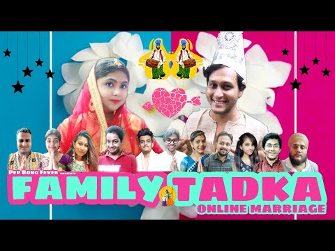 Family Tadka | Online Marriage | Episode 1 | Pep Bong Fever