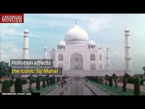 Pollution affects the iconic Taj Mahal