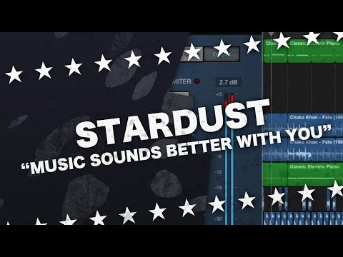 SONG REMAKE - Music Sounds Better With You (Stardust)