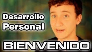 Video: Bienvenidos al Canal Sobre Desarrollo Personal