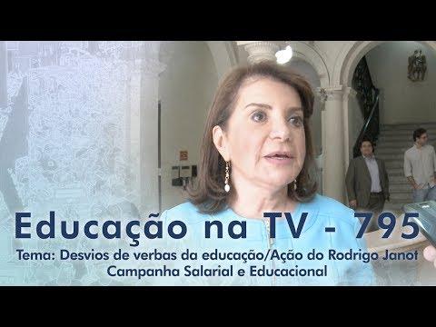 Desvios de verbas da educação / Ação do Rodrigo Janot / Campanha Salarial e Educacional