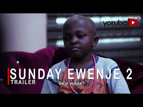 Sunday Ewenje 2 Yoruba Movie 2021 Showing On Monday 20th Sept. On Yorubaplus