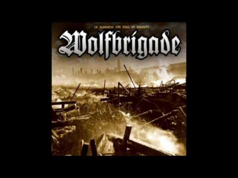 Wolfbrigade - In Darkness You Feel No Regrets (Full Album)