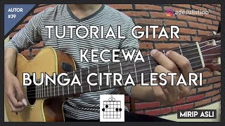 Video Tutorial Gitar ( KECEWA - BCL ) KUNCI, PETIKAN DAN GENJRENGAN MP3, 3GP, MP4, WEBM, AVI, FLV Juni 2018