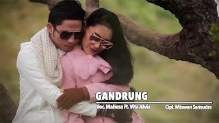 Mahesa Ft. Vita Alvia - Gandrung (Official Music Video)
