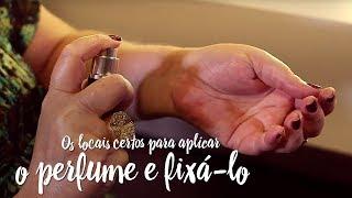 Fica a Dica – Os locais certos para aplicar o perfume e fixá-lo