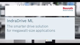 Efficient, Universal, Intelligent. The IndraDrive ML electric drive from Bosch Rexroth provides built-in motion-logic,...