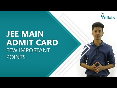 JEE Main Admit Card 2019 | Few important points