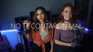 No Te Contaron Mal - Christian Nodal - Jessica Ballesteros y Gabby Tamez (cover)