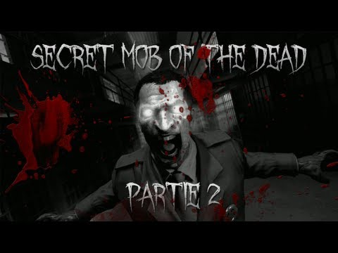 Black Ops 2 Zombie | Mob of the Dead Secret (partie 2)