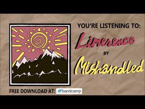 "Mishandled - ""Limerence"""