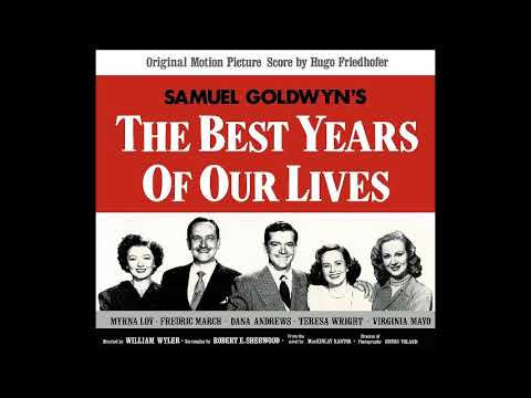 The Best Years of Our Lives (Complete Soundtrack)