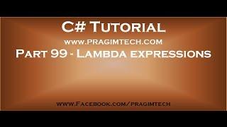 Part 99   Lambda expression in c#