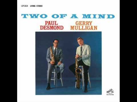 Paul Desmond & Gerry Mulligan Quartet – All the Things You Are
