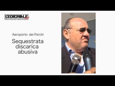 Aeroporto dei Parchi: avvisi di garanzia e sequestri