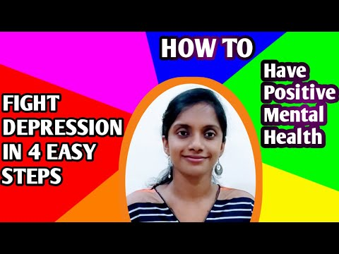 How to overcome depression and have a positive mental health !