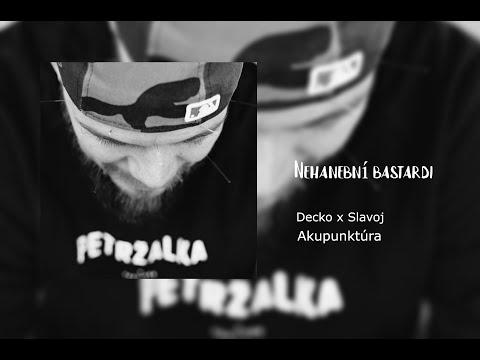 Decko feat. Slavoj - Nehanební bastardi (prod. Efem) видео