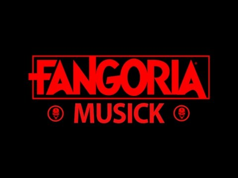 FANGORIA Musick - Submit Your Music!