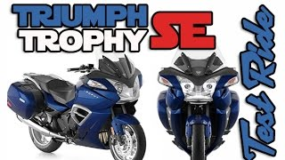 9. Triumph Trophy SE : Test Ride