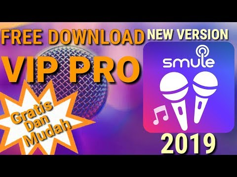 SMULE VIP MOD FREE DOWNLOAD - SMULE NEW VERSION 2019 NO ROOT