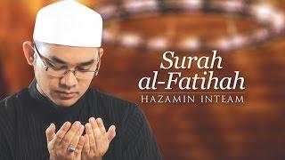 Hazamin Inteam - Surah Al-Fatihah Video