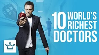 Video Top 10 Richest Doctors In The World (Ranked) MP3, 3GP, MP4, WEBM, AVI, FLV September 2019