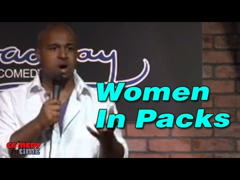 Women In Packs (Stand Up Comedy)