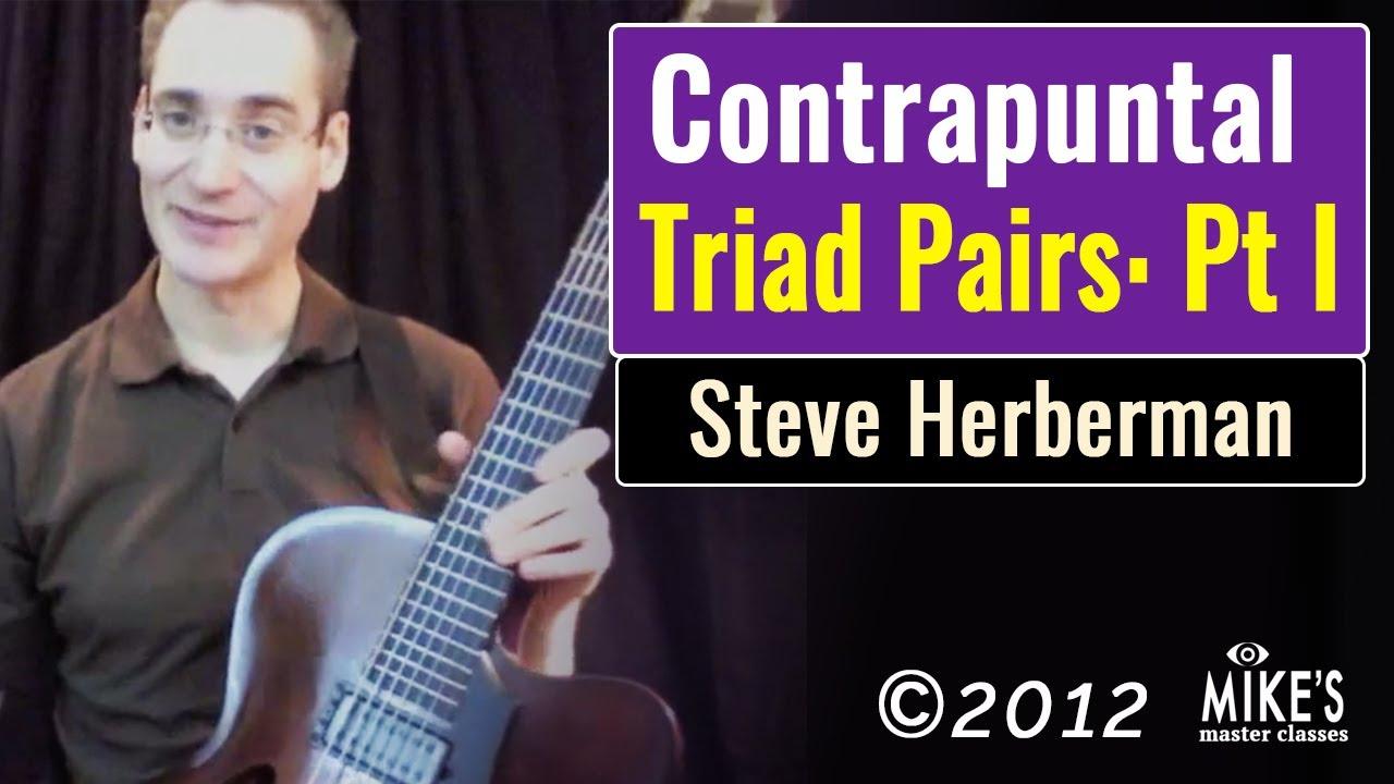 Advanced Jazz Guitar: Contrapuntal Triad Pairs part 1: Close-Voiced Triads | Steve Herberman