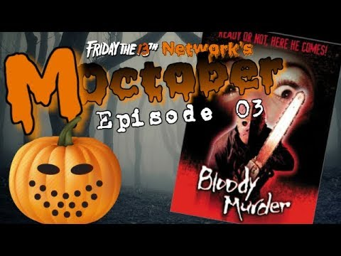 Moctober, Episode 03 - Bloody Murder 2000 Review