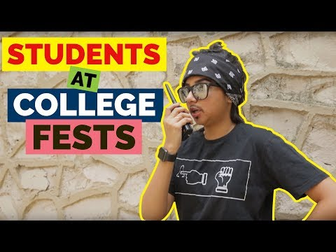 Types of Students At College Fests | MostlySane