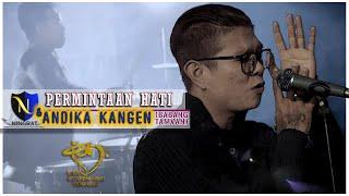 Video ANDIKA KANGEN BAND & D'NINGRAT - PERMINTAAN HATI - OFFICIAL MUSIC VIDEO MP3, 3GP, MP4, WEBM, AVI, FLV April 2019