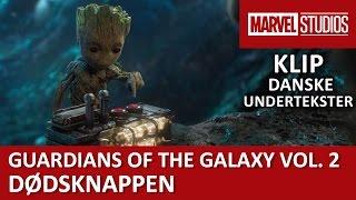 Tryk ikke på knappen!   Guardians of the Galaxy Vol. 2