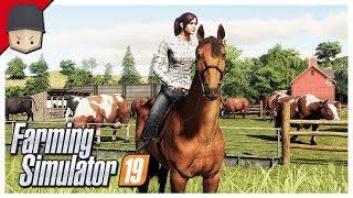 EASY MONEY! HORSES! : Ep.06 (Let's Play Farming Simulator 19)