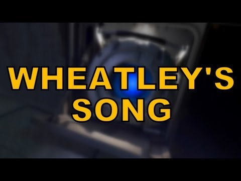 Wheatley's Song (Portal 2) by Miracle of Sound