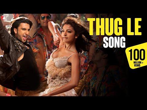 Thug Le Song | Ladies vs Ricky Bahl | Ranveer Singh, Anushka Sharma | Vishal Dadlani | Shweta Pandit