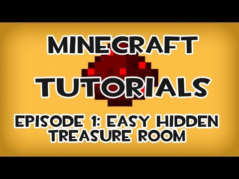 Minecraft Tutorials – Episode 1: Easy hidden treasure room