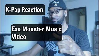 Exo Monster Music Video Reaction!!! Video