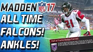 HALL OF FAME ANKLE BREAKER! ALL TIME FALCONS! - Madden 17 Ulti...