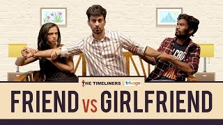 Video Friend vs Girlfriend | The Timeliners MP3, 3GP, MP4, WEBM, AVI, FLV Agustus 2018