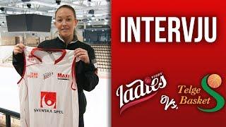 Clara Arvidssons första intervju som Ladiesspelare