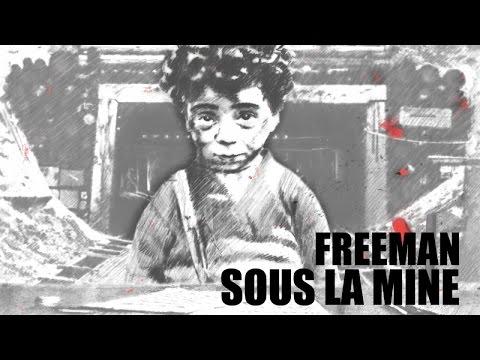 Sous La Mine // Freeman