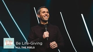 Be Life-Giving