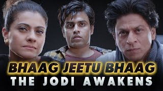 Video Bhaag Jeetu Bhaag - The Jodi Awakens | Ft. Kajol and Shah Rukh Khan MP3, 3GP, MP4, WEBM, AVI, FLV Maret 2018