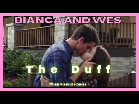 The Duff Bianca and Wesley II Their kissing scenes