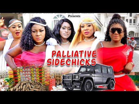 Palliative Side Chicks Complete 1&2 - Destiny Etiko 2020 New Latest Nigerian Nollywood Movies